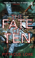 Pittacus Lore - The Fate of Ten artwork