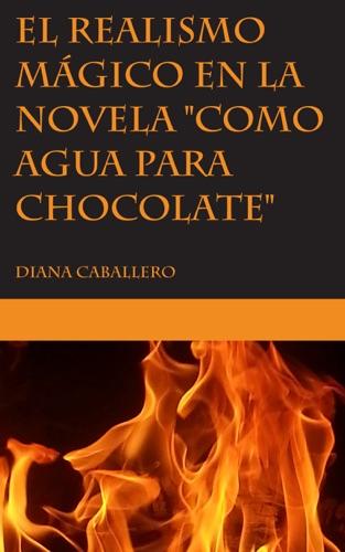 Diana Caballero - El realismo mágico en la novela