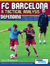 FC Barcelona - A Tactical Analysis Defending