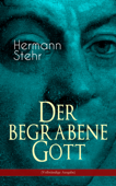 Der begrabene Gott (Vollständige Ausgabe)