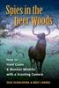 Spies In The Deer Woods