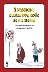 É proibido soltar pum após às 18 horas Book Cover