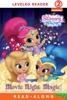 Movie Night Magic! (Shimmer And Shine) (Enhanced Edition)