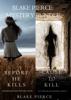Blake Pierce - Blake Pierce: Mystery Bundle (Before He Kills and Cause to Kill) artwork