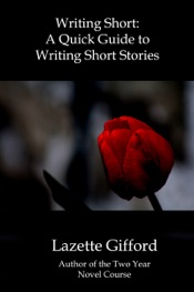 Writing Short: A Quick Guide to Writing Short Stories