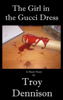 Troy Dennison - The Girl in the Gucci Dress kunstwerk