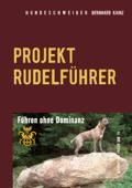 Hundeschweiger Projekt Rudelführer