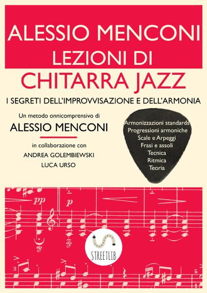 Lezioni di Chitarra Jazz di Alessio Menconi & Andrea Golembiewski