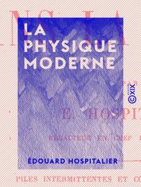 La Physique moderne