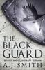 AJ Smith - The Black Guard  artwork