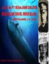 A US Navy Submarine Disaster Block Island Sound Rhode Island September 25 1925