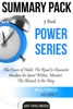 Power Series: The Power of Habit, The Road to Character, Awaken the Giant Within, Mindset, The Obstacle is The Way  Summary Pack