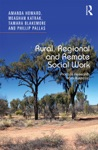 Rural Regional And Remote Social Work