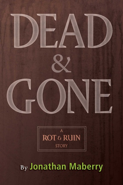 Dead Gone By Jonathan Maberry On Apple Books