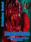 Living In SecretEsoterica Sequel Combo