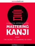 A Radical Approach to Mastering Kanji: Top 10 Radicals