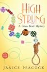 High Strung Glass Bead Mystery Series Book 1