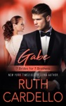Gabe 7 Brides For 7 Brothers Book 2