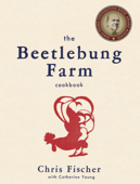 The Beetlebung Farm Cookbook