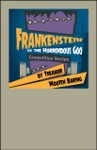 Frankenstein Vs The Horrendous Goo Competition Version