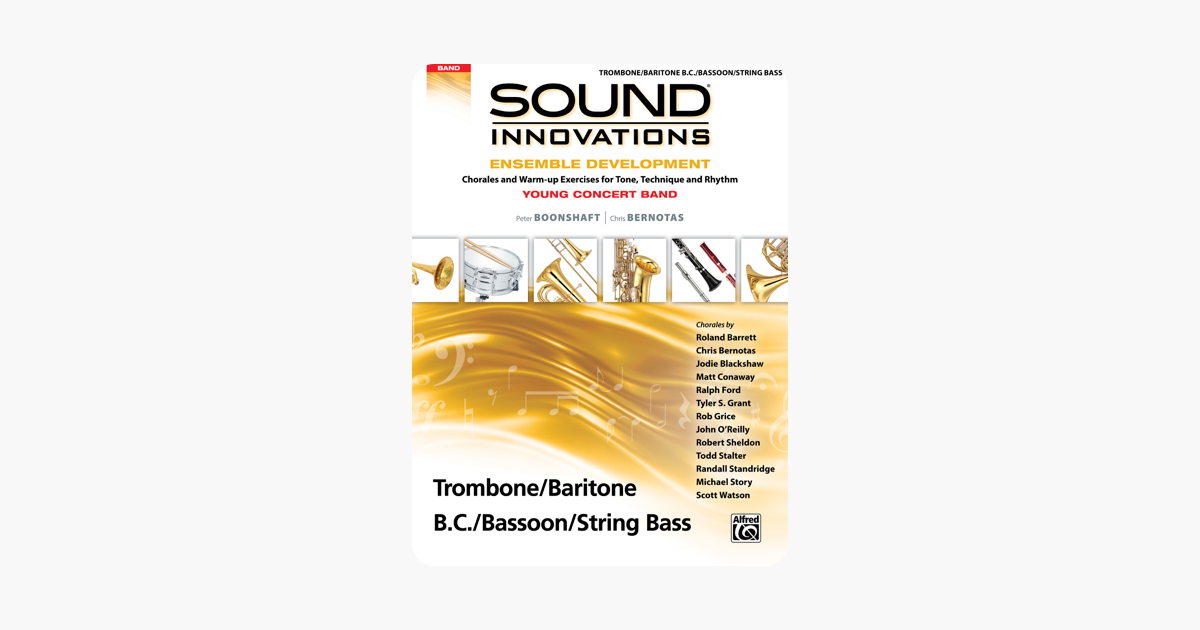 Sound Innovations for Concert Band: Ensemble Development for Young Concert  Band - Trombone/Baritone B C /Bassoon/String Bass