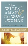 The Will Of A Man  The Way Of A Woman