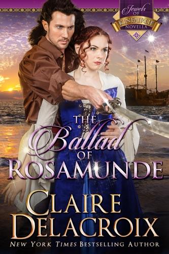 Claire Delacroix - The Ballad of Rosamunde
