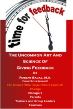 The Uncommon Art And Science Of Giving Feedback