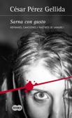 Sarna con gusto (Refranes, canciones y rastros de sangre 1) Book Cover