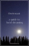 Oneironaut A Guide To Lucid Dreaming