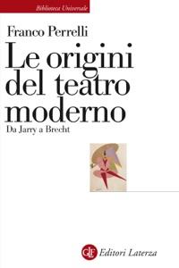 Le origini del teatro moderno Book Cover