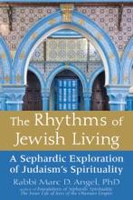 The Rhythms Of Jewish Living