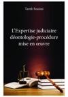 LExpertise Judiciaire Dontologie-procdure Mise En Uvre
