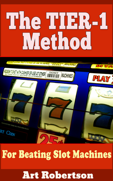 The TIER-1 Method For Beating Slot Machines