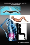 Exercises For Those Who Suffer A Disk Hernia