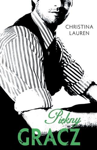 Christina Lauren - Piękny gracz DODRUK