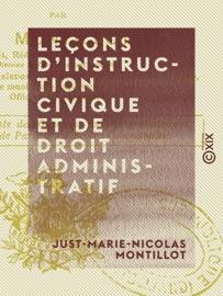 Le Ons D Instruction Civique Et De Droit Administratif