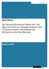 Die Deutsch-Deutschen Treffen Der 70er Jahre Im Urteil Von Aktueller Kamera Und Schwarzer Kanal Darstellung Und Rezeption In Der Bevlkerung