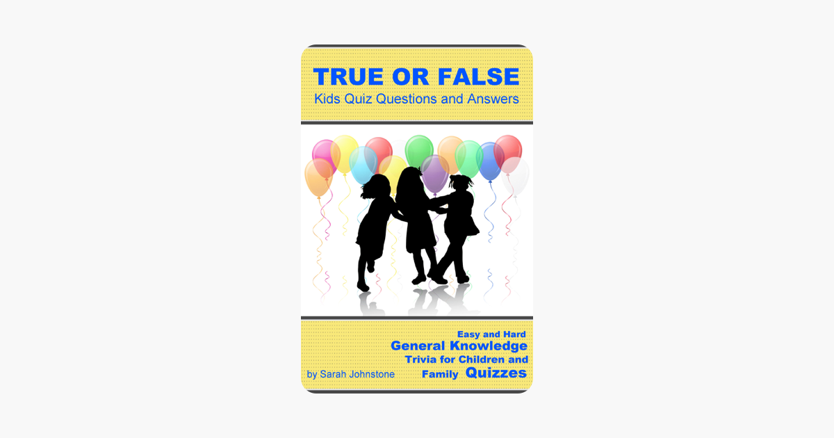 ‎True or False Pub Quiz Questions and Answers: Easy & Hard General  Knowledge Trivia for Pub and Family Quizzes