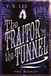 The Agency 3 The Traitor In The Tunnel