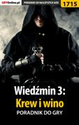 Wiedźmin 3: Krew i wino (Poradnik do gry)