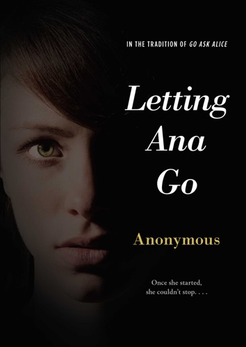 Anonymous - Letting Ana Go