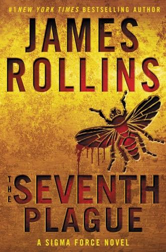 James Rollins - The Seventh Plague