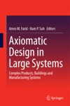 Axiomatic Design In Large Systems
