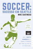 Soccer: Sucesso em Seattle