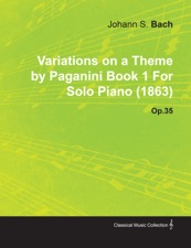 variations on a theme by paganini book 1 by johannes brahms for solo