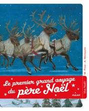 Le Premier Grand Voyage Du Père Noël