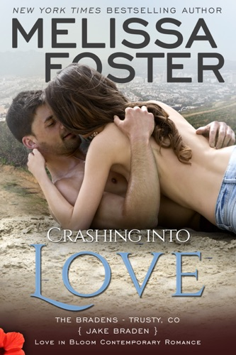 Melissa Foster - Crashing into Love