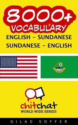 8000+ English - Sundanese Sundanese - English Vocabulary