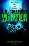 Mutation Wildfire Chronicles Vol 4